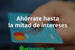 Cambia la deuda de tus tarjetas por un préstamo con tasa más baja